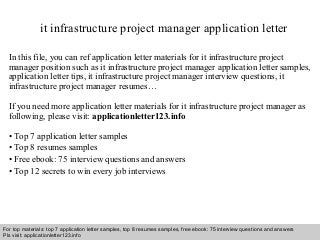 it infrastructure project manager cover letter Get infrastructure project manager jobs as soon as they're posted close sign up for a monster account, and we'll send jobs and job-search advice right to your inbox.