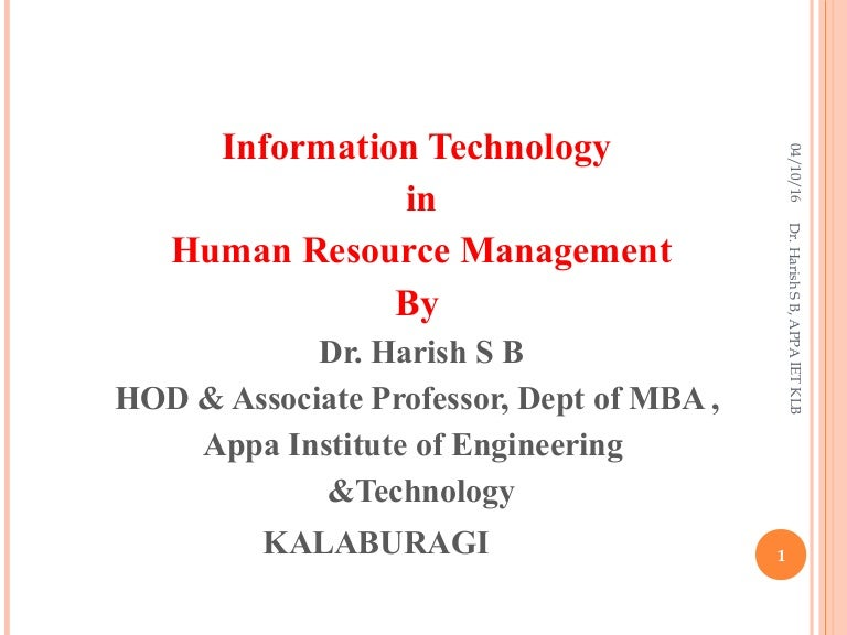 Use Of Technology Management: Information Technology In Human Resource Management