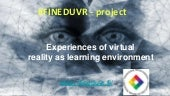 Experiences of Virtual Reality as Learning Environment