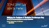 Bridging the Business & Technical Architecture Gap