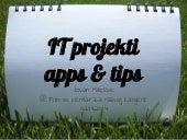 It projekti apps & tips