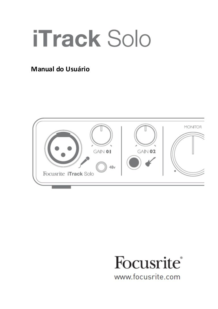 Manual da interface Focusrite iTrack Solo (PORTUGUÊS)