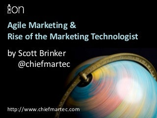 Agile Marketing & Rise of the Marketing Technologist