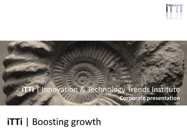 iTTi   Boosting growth. Corporate presentation
