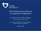 H2020 HIGHTS - High Precision Positioning for Cooperative ITS Applications