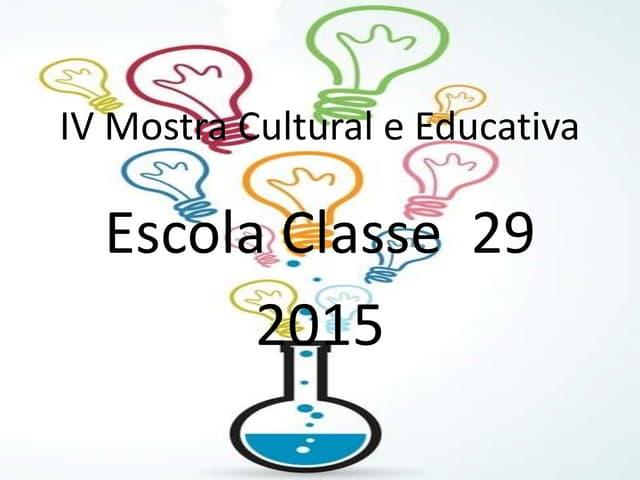 IV Mostra Cultural e Educativa