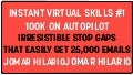 IRRESISTIBLE STOP GAPS THAT EASILY GET 25,000 EMAILS
