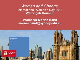 International Women's Day - Women and Change by Professor Marian Baird