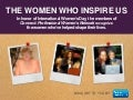 The Women Who Inspire Us