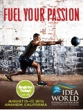 IDEA World Fitness Convention Brochure for August 2014 in Anaheim, Ca.