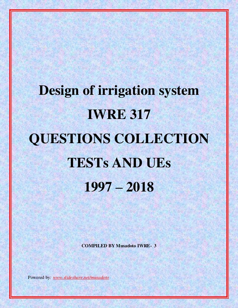 IRRIGATION SYSTEMS AND DESIGN - IWRE 317 questions