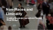 Airport As A Non-Place – Creating Meaningful Interactions Through Ritual Design