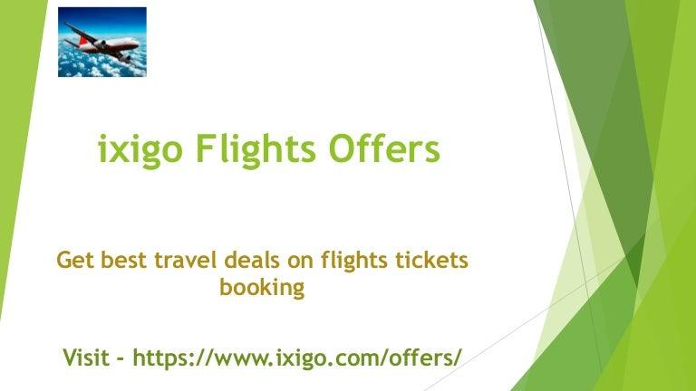 Get ixigo flights offers