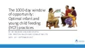 The 1000-day window of opportunity: Optimal infant and young child feeding (IYCF) practices