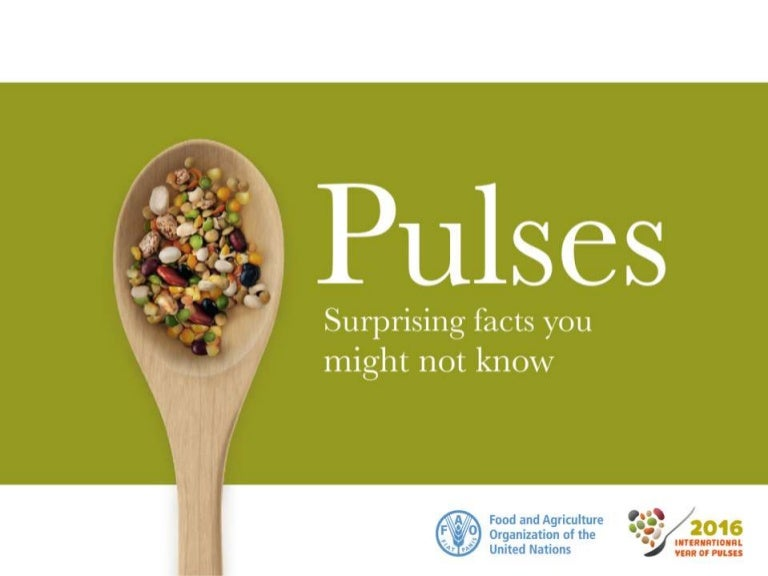 Pulses - surprising facts you might not know