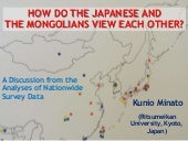 How Do the Japanese and the Mongolians View Each Other?