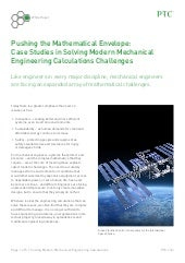 Pushing the Mathematical Envelope: Case Studies in Solving Modern Mechanical Engineering Calculations Challenges