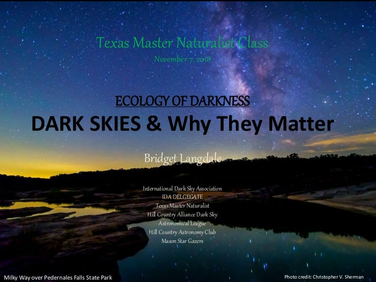 Ecology of Darkness - Dark Skies and Why They Matter by