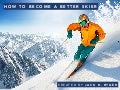 Jack D. Ryger: Tips To Become A Better Skier