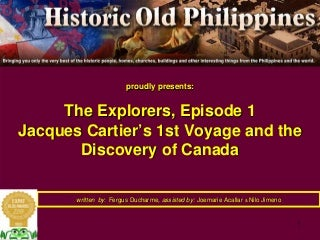 Jacques Cartier's 1st Voyage of Discovery - The Discovery of Canada in 1534