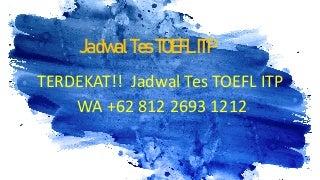 Jadwal Tes TOEFL ITP Purwokerto