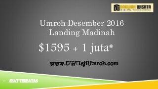 Jadwal Umroh Hemat Landing Madinah Desember 2016