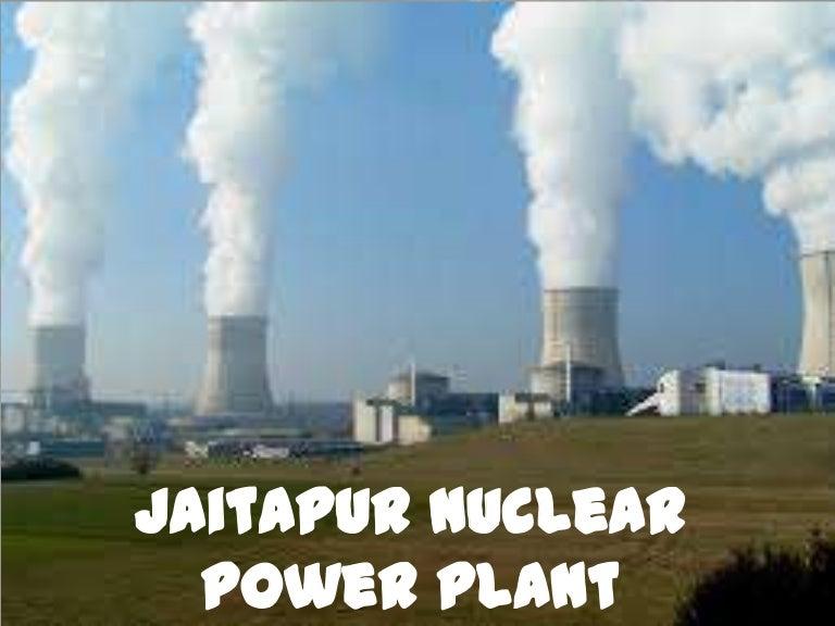 jaitapur nuclear power plant ppt