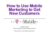 How to Use Mobile Marketing to Get New Customers