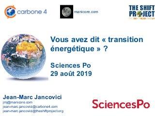 Diaporama Conférence de Jancovici à Sciences Po - 29 aout 2019