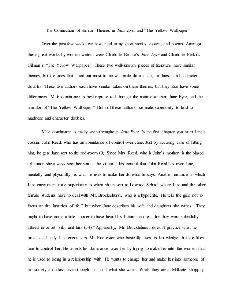 Difficulties In Writing Essay  Sample Of Critique Essay also Persuasive Speech Essay Outline The Connection Of Similar Themes In Jane Eyre And The Yellow Wallpap Essay On Non Violence