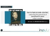 The Future is Data-Centric (presented by Jan Henderyckx of Inpuls at #TheFutureofIT)