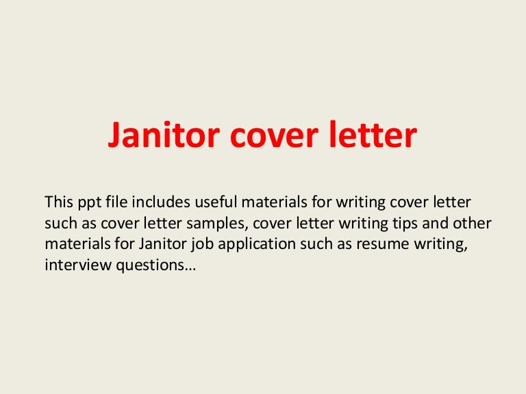 Janitor cover letter on cleaning service cover letter, sample cover letters for cleaner, job cover letter, general resume cover letter, sample janitorial proposal, quality service cover letter, cleaning staff cover letter, sample ad announcing new website, sample janitorial letter of recommendation, sample janitorial portfolio, sample of janitorial business package, general maintenance cover letter,