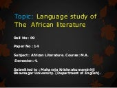 Paper 14  The African Literature......Language study of The  African literature
