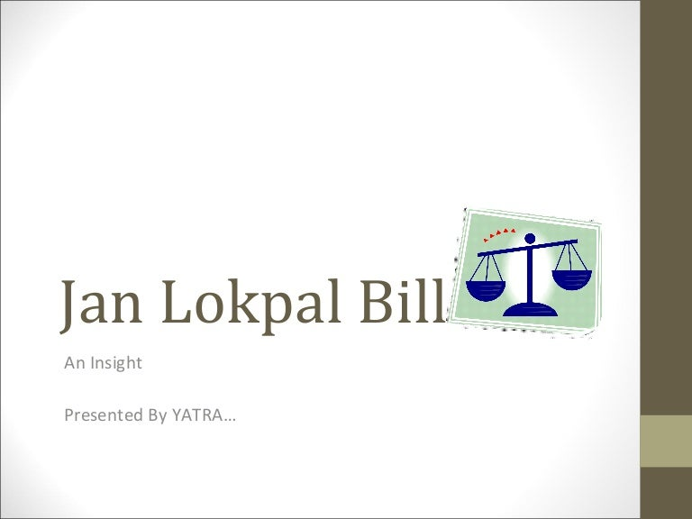 the lokpal bill A bill, namely, the lokpal and lokayuktas and other related law (amendment) bill, 2014 was introduced in lok sabha, inter alia, to streamline and harmonise the provisions relating to furnishing of information on assets and liabilities by public servants under section 44.