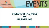 Video's Vital Role in Marketing
