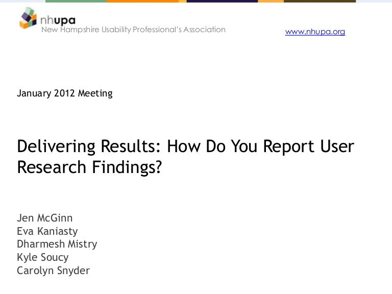 delivering results how do you report user research findings