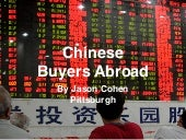 Jason Cohen Pittsburgh Discusses Chinese Buyers Abroad