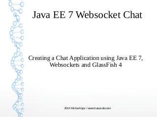 Creating a Java EE 7 Websocket Chat Application
