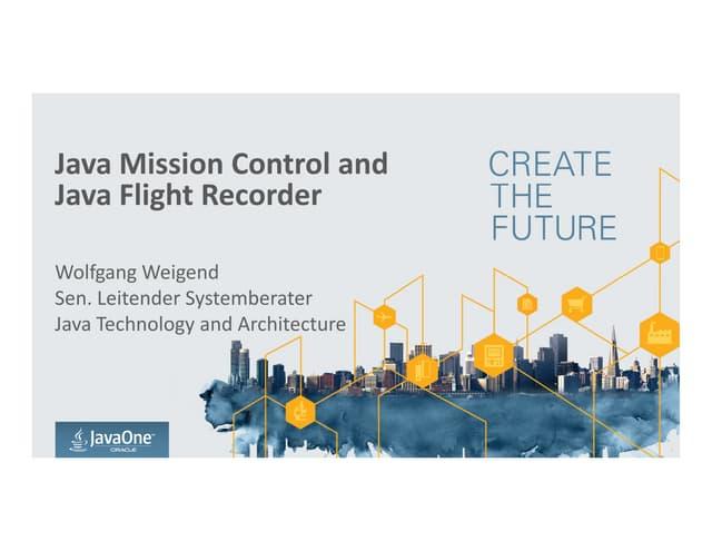 Java mission control and java flight recorder