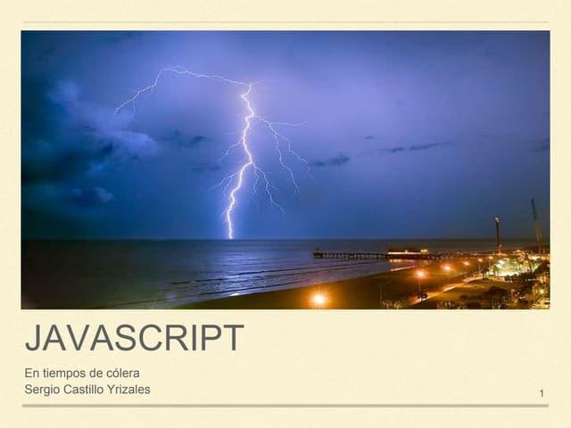 Javascript en tiempos de colera