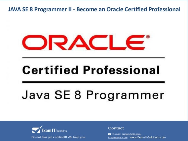 JAVA SE 8 Programmer II - Become an Oracle Certified Professional