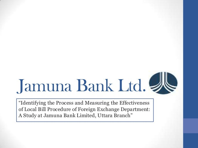 credit management of jamuna bank ltd This report advertisement and promotion strategy of jamuna bank ltd is the picture of marketing and promotion strategies used by one of the well-known private commercial bank of bangladesh jamuna bank limited.