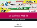 JCertif Tunisie 2015 - Le Web sur Mobile, Faisons le point !