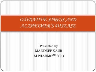 Oxidative stress and Alzheimer's disease