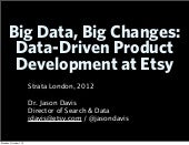 Big Data, Big Changes: Data-Driven Product Development at Etsy