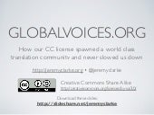 globalvoices.org - How our CC license spawned a world class translation community and never slowed us down