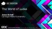 The World of Ludus
