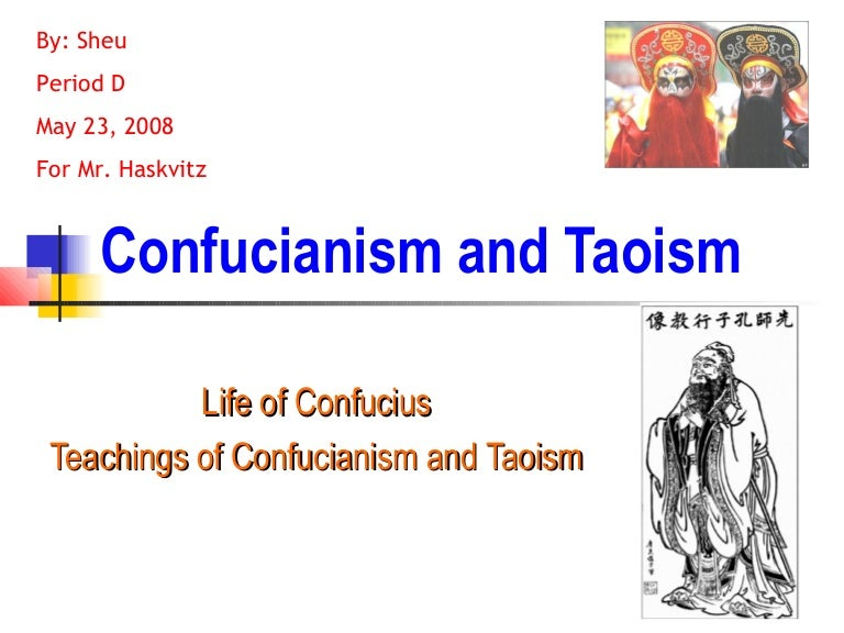 a comparison of the religions of confucianism and taoism The three teachings: confucianism, taoism, and buddhism  religion, the strength of diffused religions (such as ancestor worship, the.
