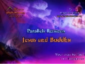 Parallels Between Jesus and Buddha