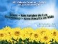 Jesus: Roteiro de Luz, Espiritismo: Receita de Vida